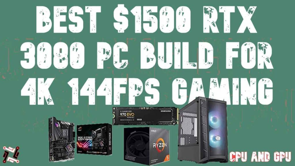 Best $1500 RTX 3080 PC Build for 4K 144FPS Gaming